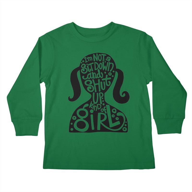 Kind of girl Kids Longsleeve T-Shirt by kimgeiserstudios's Artist Shop