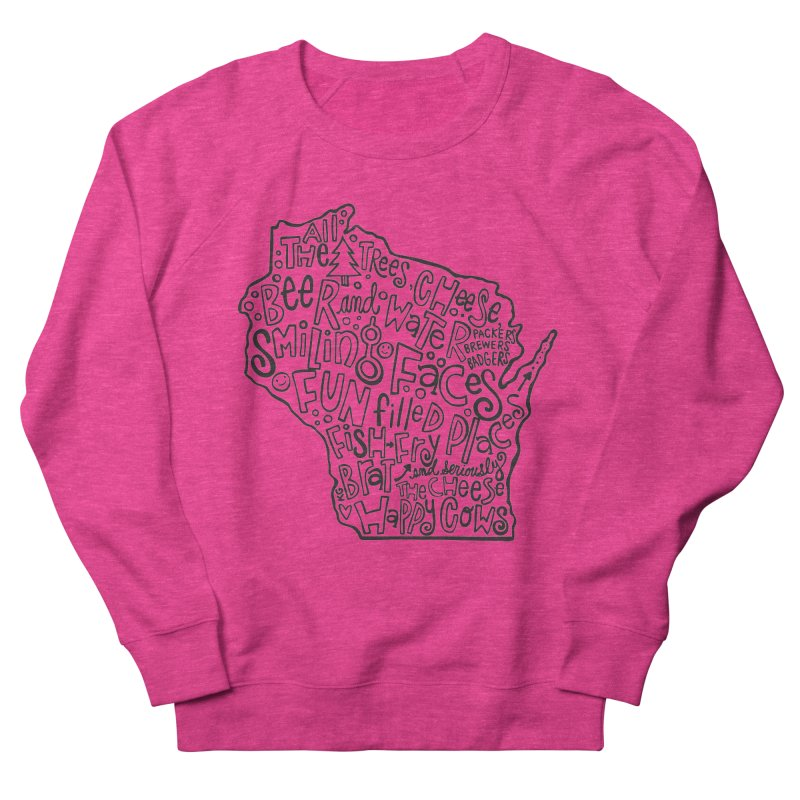 Wisconsin Women's French Terry Sweatshirt by kimgeiserstudios's Artist Shop