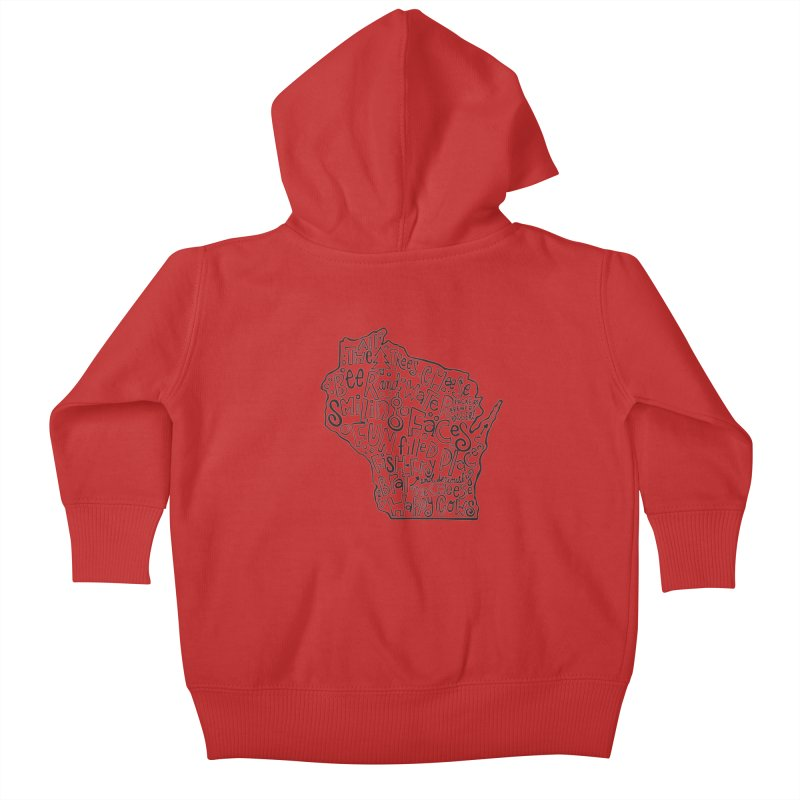 Wisconsin Kids Baby Zip-Up Hoody by kimgeiserstudios's Artist Shop
