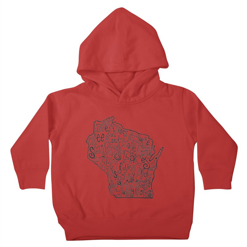 Wisconsin Kids Toddler Pullover Hoody by kimgeiserstudios's Artist Shop