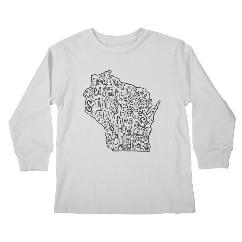 Wisconsin Kids Longsleeve T-Shirt by kimgeiserstudios's Artist Shop