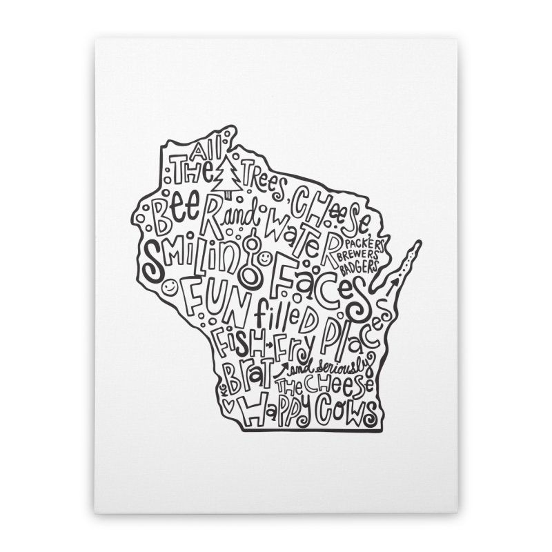 Wisconsin Home Stretched Canvas by kimgeiserstudios's Artist Shop