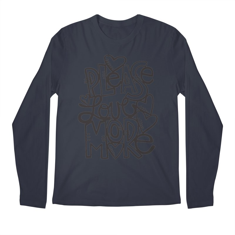 please love more Men's Longsleeve T-Shirt by kimgeiserstudios's Artist Shop
