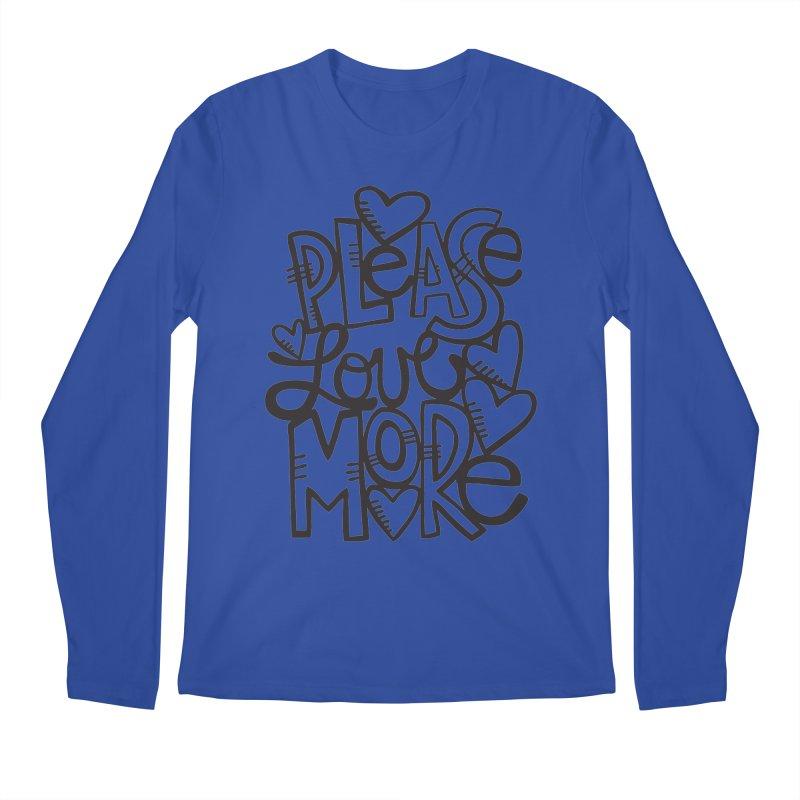 please love more Men's Longsleeve T-Shirt by kimgeiserstudios's Artist Shop