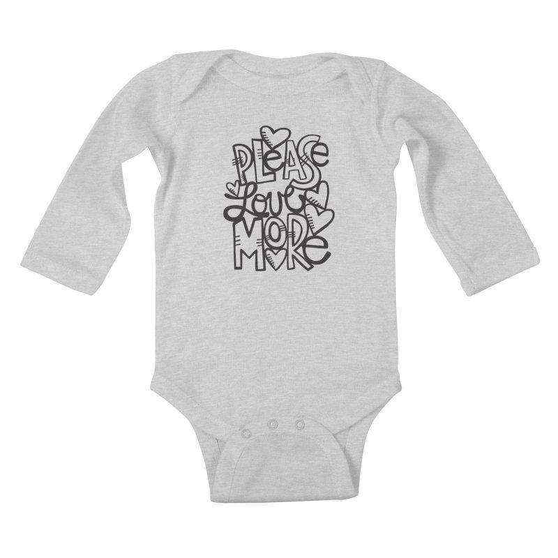 please love more Kids Baby Longsleeve Bodysuit by kimgeiserstudios's Artist Shop