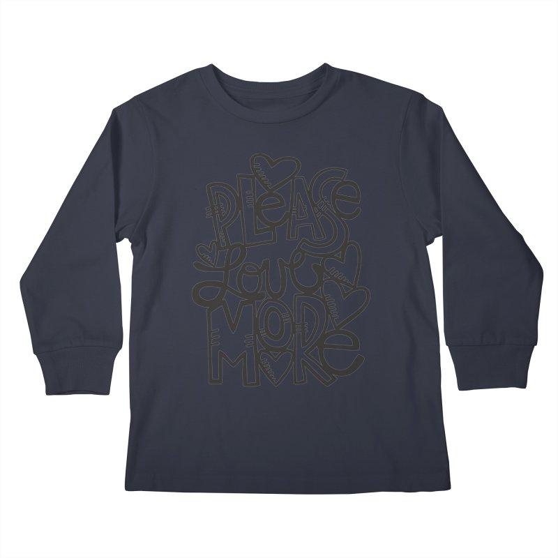 please love more Kids Longsleeve T-Shirt by kimgeiserstudios's Artist Shop