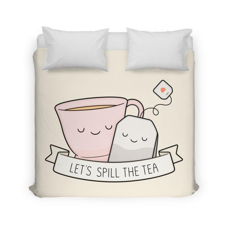 Let's Spill The Tea Home Duvet by Kim Vervuurt