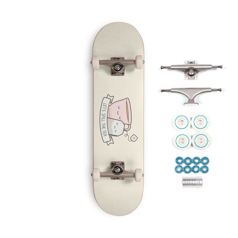Let's Spill The Tea Accessories Complete - Basic Skateboard by Kim Vervuurt