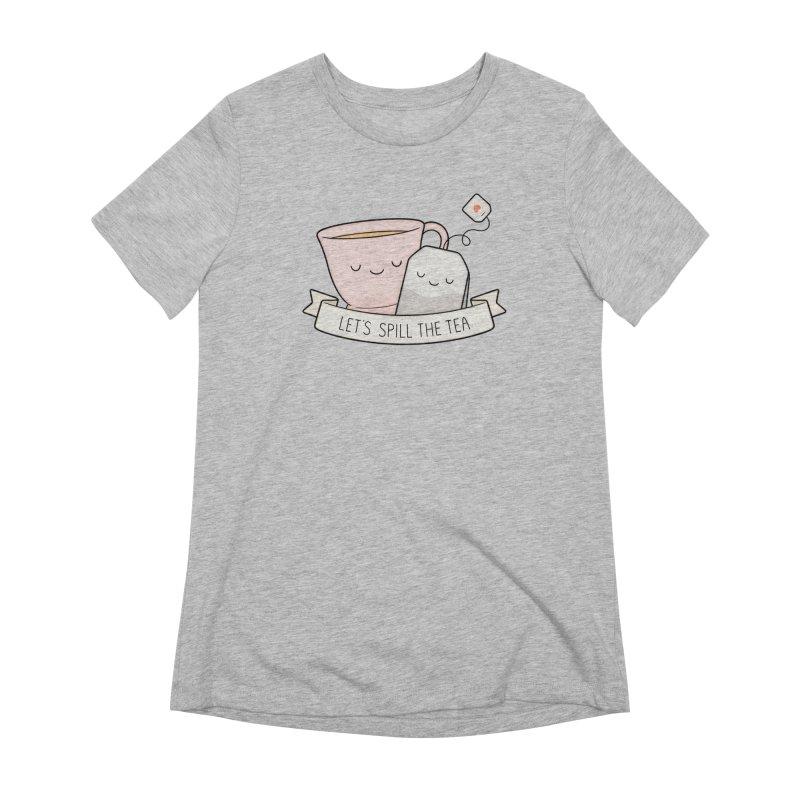 Let's Spill The Tea Women's Extra Soft T-Shirt by Kim Vervuurt