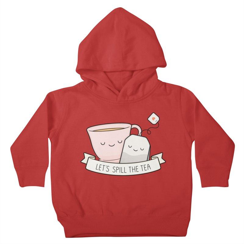 Let's Spill The Tea Kids Toddler Pullover Hoody by Kim Vervuurt