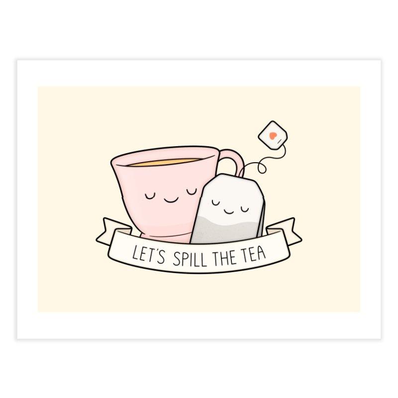 Let's Spill The Tea Home Fine Art Print by Kim Vervuurt