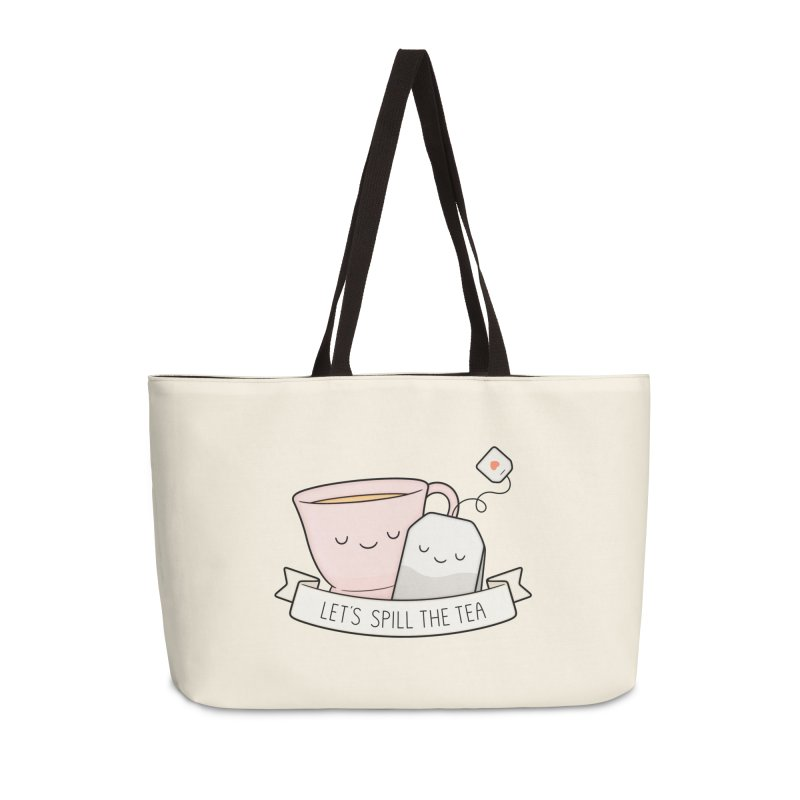 Let's Spill The Tea Accessories Weekender Bag Bag by Kim Vervuurt