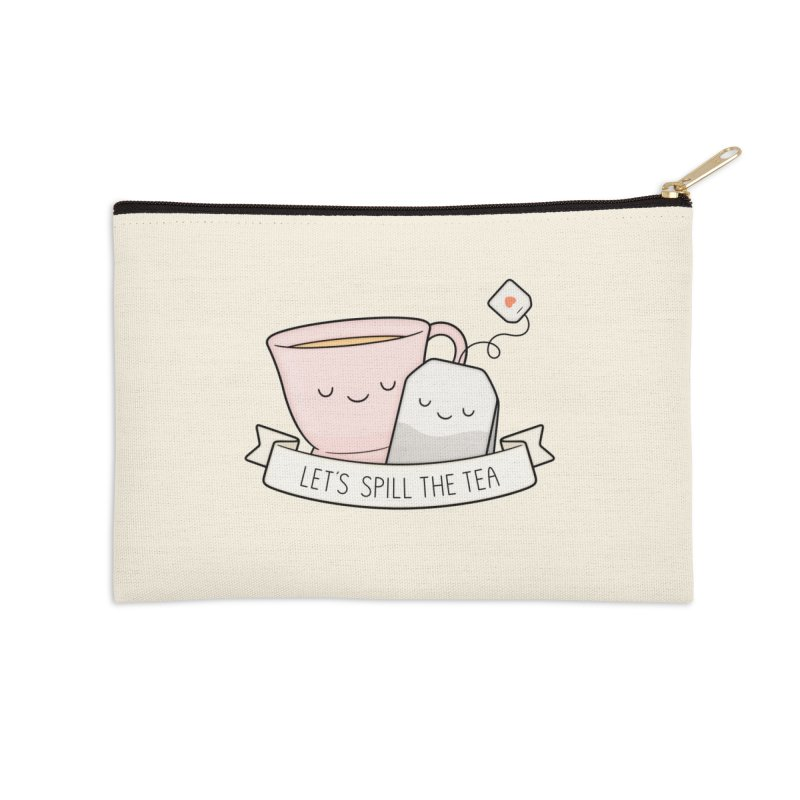 Let's Spill The Tea Accessories Zip Pouch by Kim Vervuurt