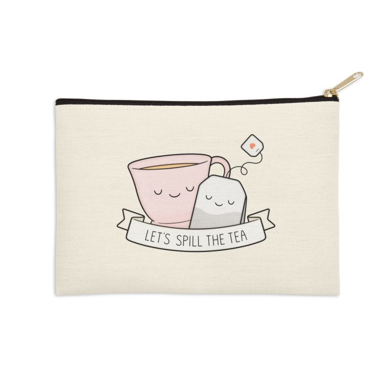 Let's Spill The Tea Accessories Zip Pouch by Kim Vervuurt