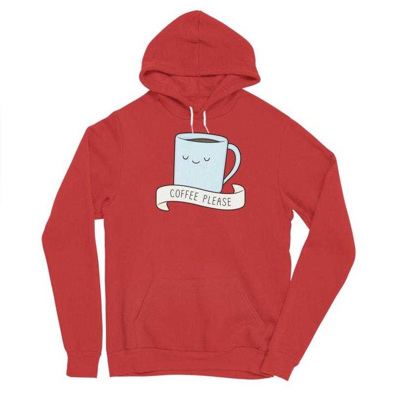 Coffee Please! Women's Pullover Hoody by Kim Vervuurt