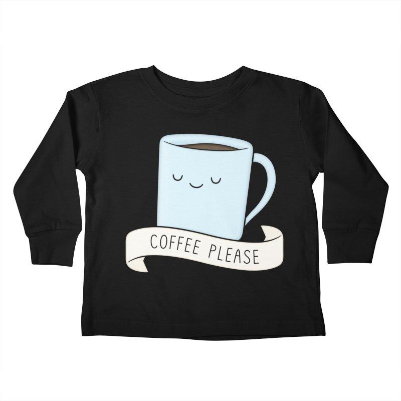 Coffee Please! Kids Toddler Longsleeve T-Shirt by Kim Vervuurt