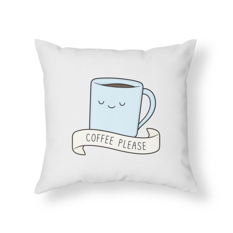 Coffee Please! Home Throw Pillow by Kim Vervuurt