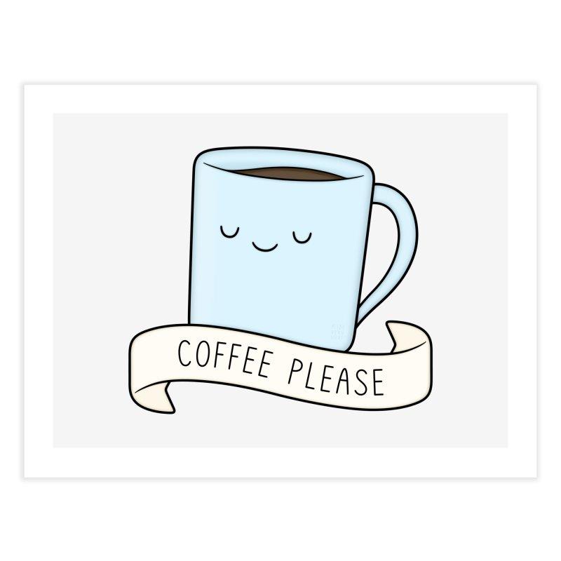 Coffee Please! Home Fine Art Print by Kim Vervuurt