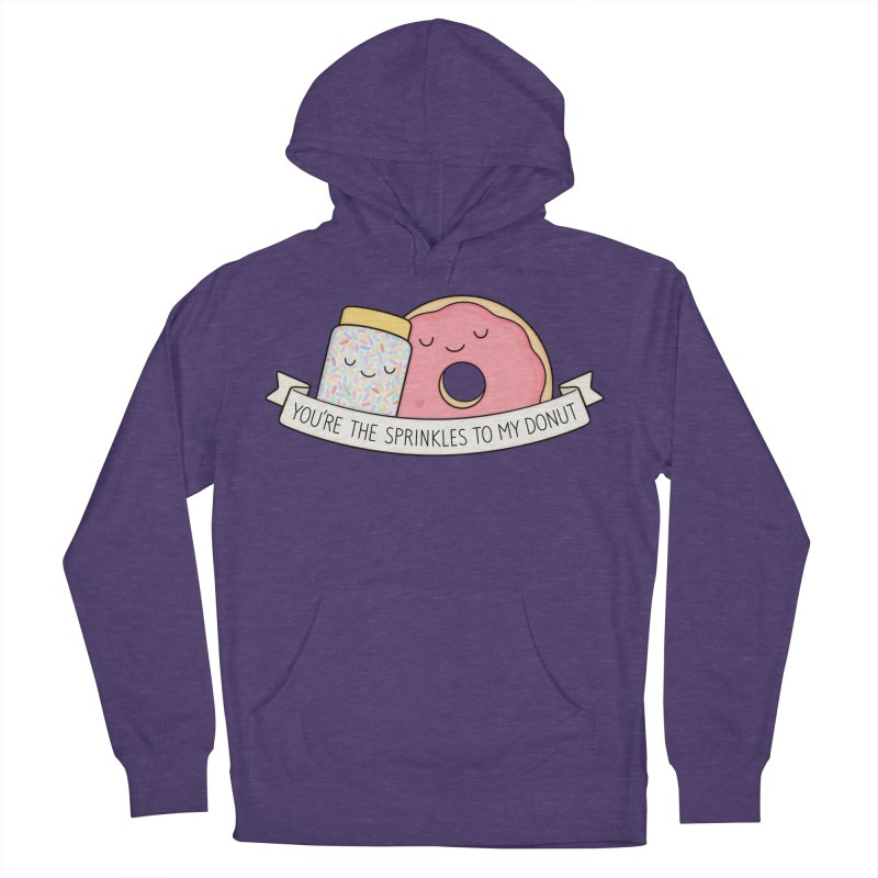 You're the sprinkles to my donut Women's French Terry Pullover Hoody by Kim Vervuurt