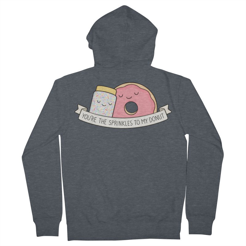 You're the sprinkles to my donut Men's French Terry Zip-Up Hoody by Kim Vervuurt