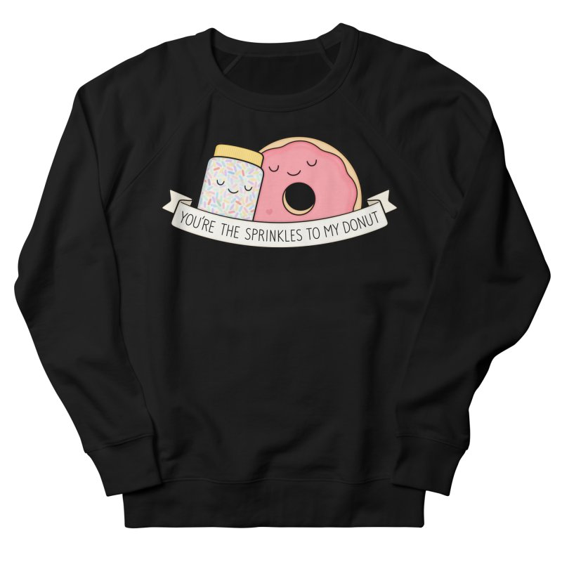 You're the sprinkles to my donut Men's French Terry Sweatshirt by Kim Vervuurt