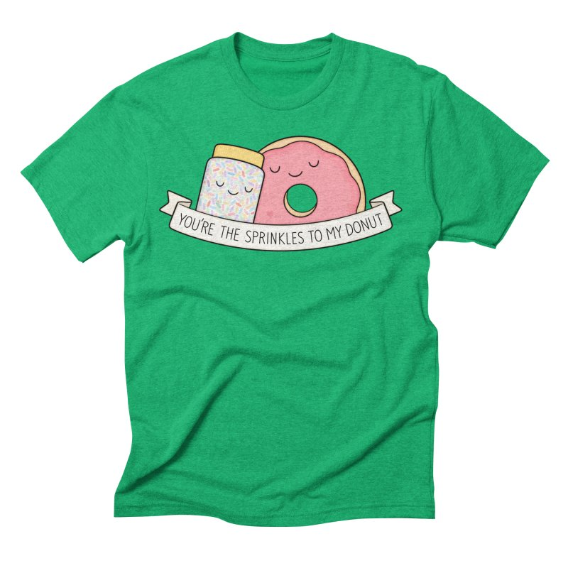 You're the sprinkles to my donut Men's Triblend T-Shirt by Kim Vervuurt