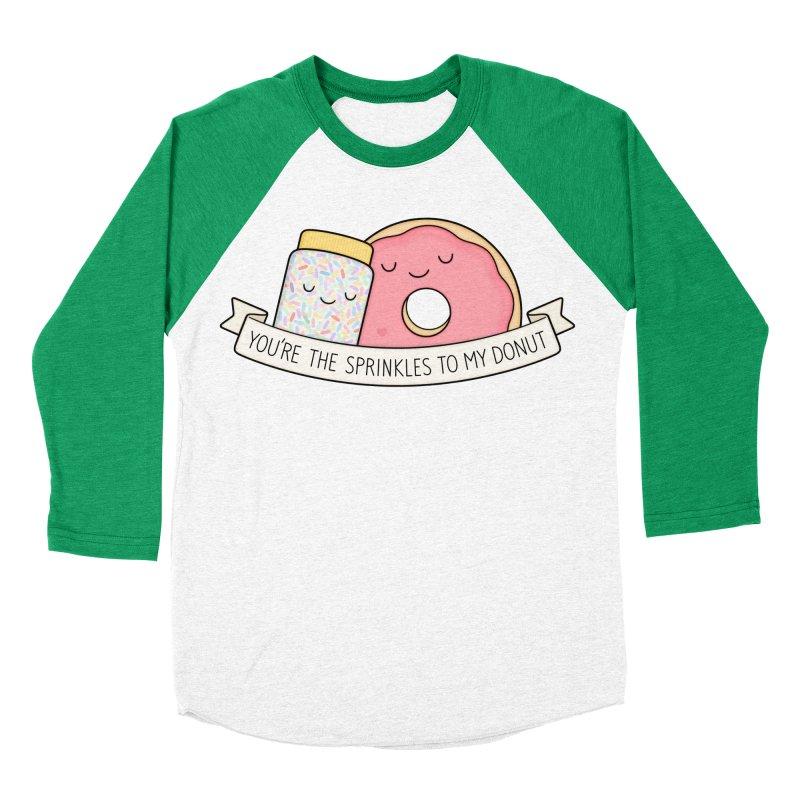 You're the sprinkles to my donut Women's Baseball Triblend T-Shirt by Kim Vervuurt