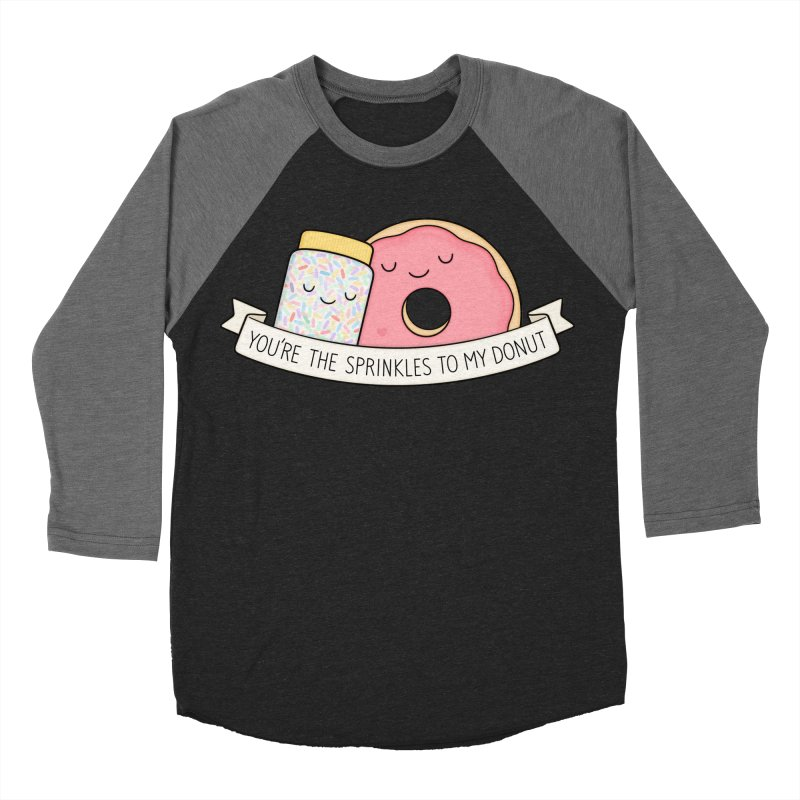 You're the sprinkles to my donut Men's Baseball Triblend T-Shirt by Kim Vervuurt