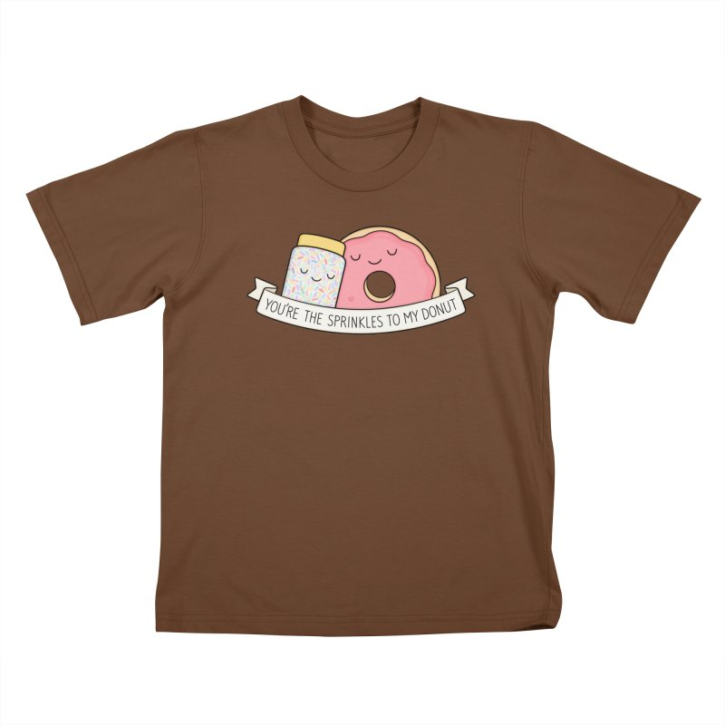 You're the sprinkles to my donut Kids T-Shirt by Kim Vervuurt