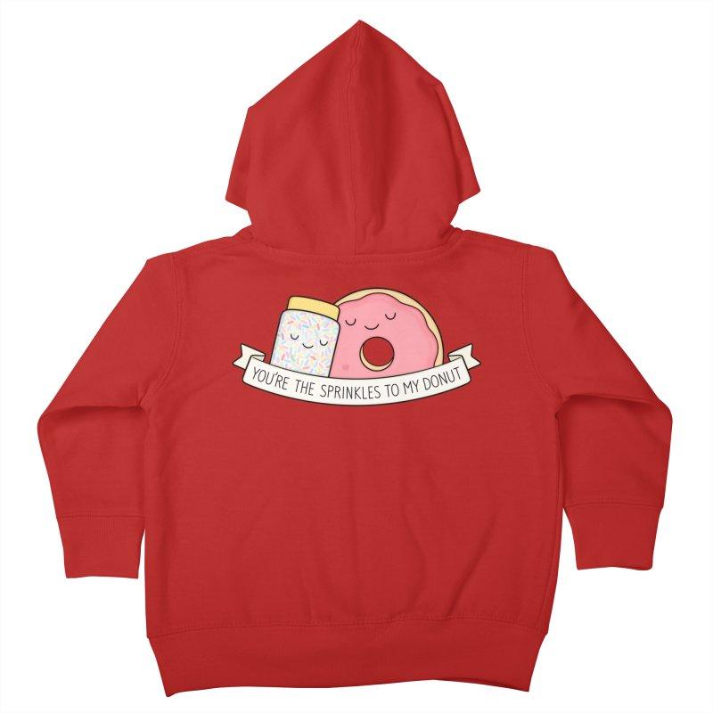 You're the sprinkles to my donut Kids Toddler Zip-Up Hoody by Kim Vervuurt