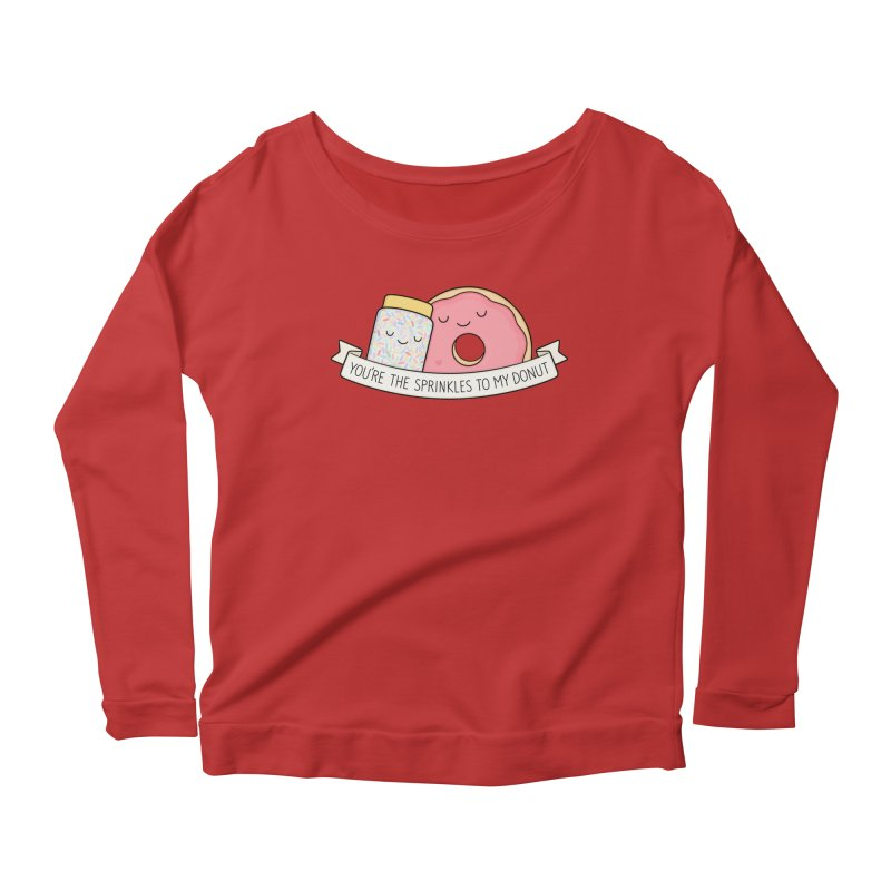 You're the sprinkles to my donut Women's Scoop Neck Longsleeve T-Shirt by Kim Vervuurt