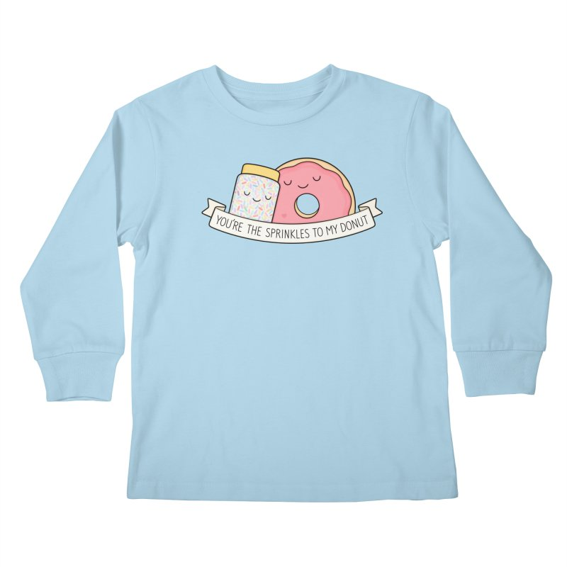 You're the sprinkles to my donut Kids Longsleeve T-Shirt by Kim Vervuurt
