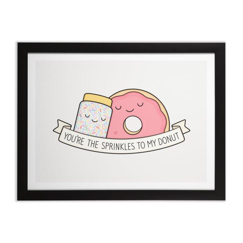 You're the sprinkles to my donut Home Framed Fine Art Print by Kim Vervuurt