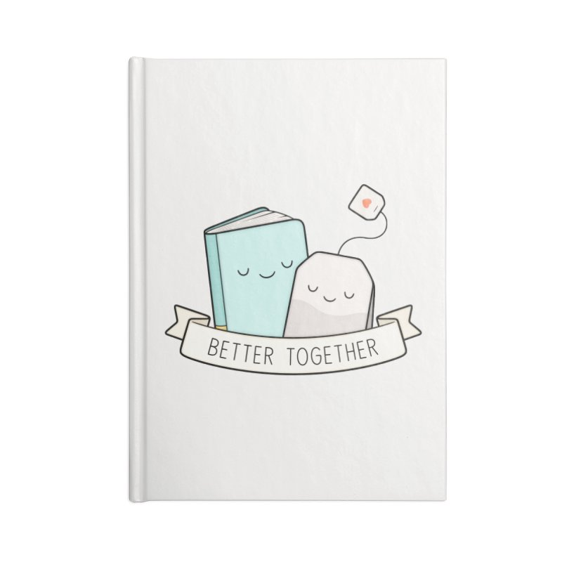 Books And Tea | Better Together Accessories Notebook by Kim Vervuurt