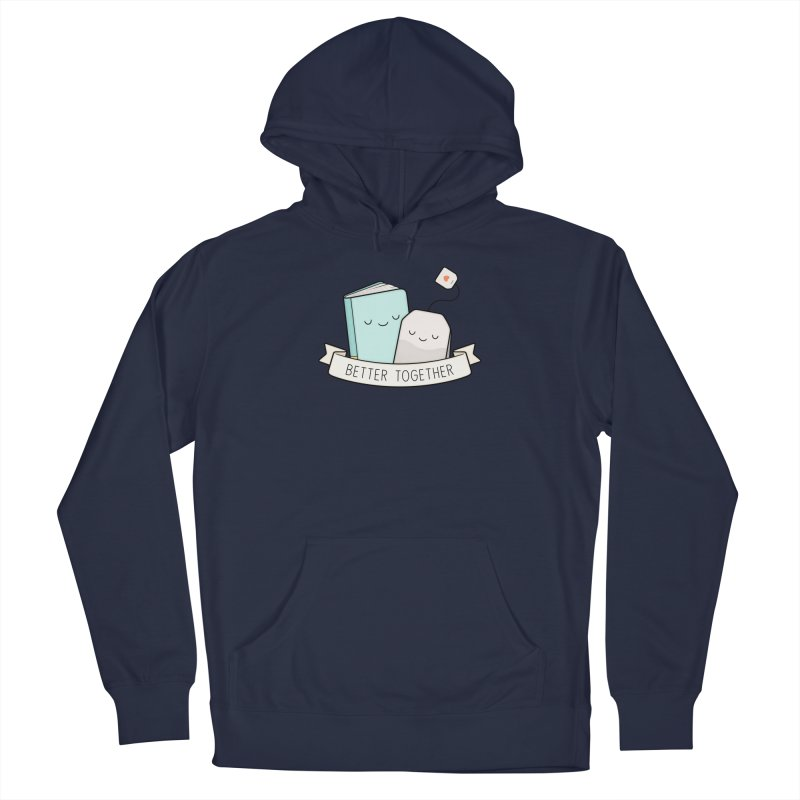 Books And Tea   Better Together Men's Pullover Hoody by Kim Vervuurt