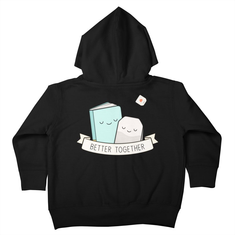 Books And Tea   Better Together Kids Toddler Zip-Up Hoody by Kim Vervuurt