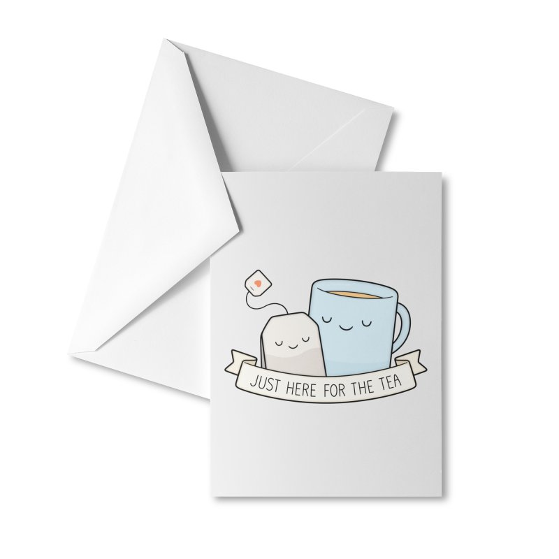 Just Here For The Tea Accessories Greeting Card by Kim Vervuurt