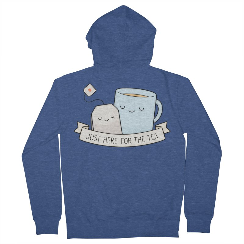 Just Here For The Tea Women's Zip-Up Hoody by Kim Vervuurt