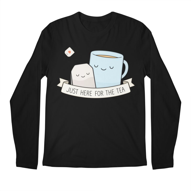 Just Here For The Tea Men's Regular Longsleeve T-Shirt by Kim Vervuurt