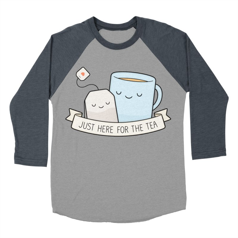 Just Here For The Tea Women's Baseball Triblend T-Shirt by Kim Vervuurt