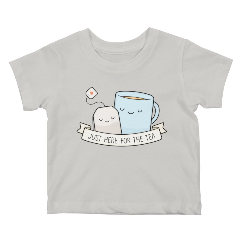 Just Here For The Tea Kids Baby T-Shirt by Kim Vervuurt