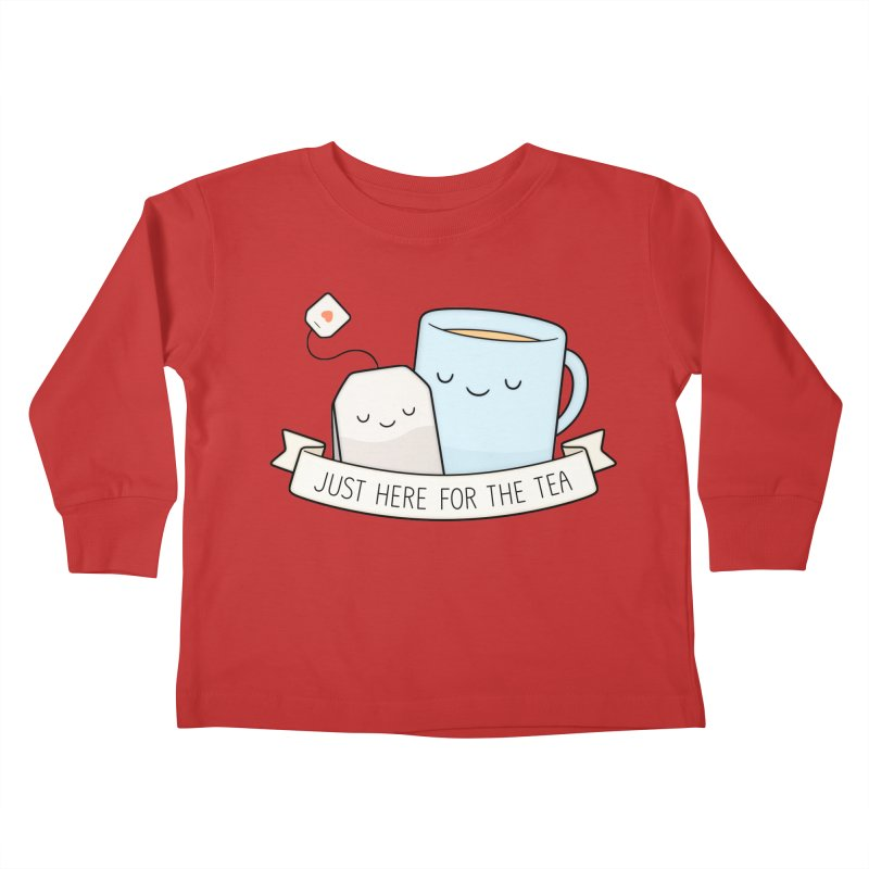 Just Here For The Tea Kids Toddler Longsleeve T-Shirt by Kim Vervuurt
