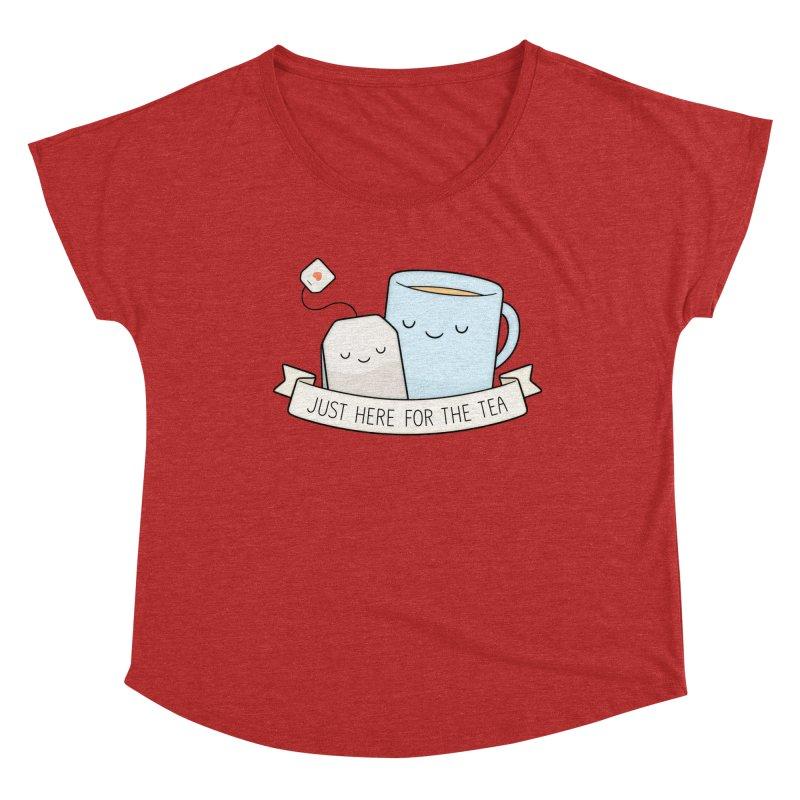 Just Here For The Tea Women's Dolman Scoop Neck by Kim Vervuurt