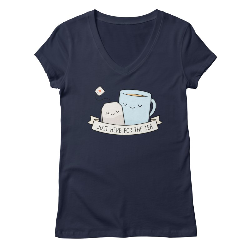 Just Here For The Tea Women's V-Neck by Kim Vervuurt