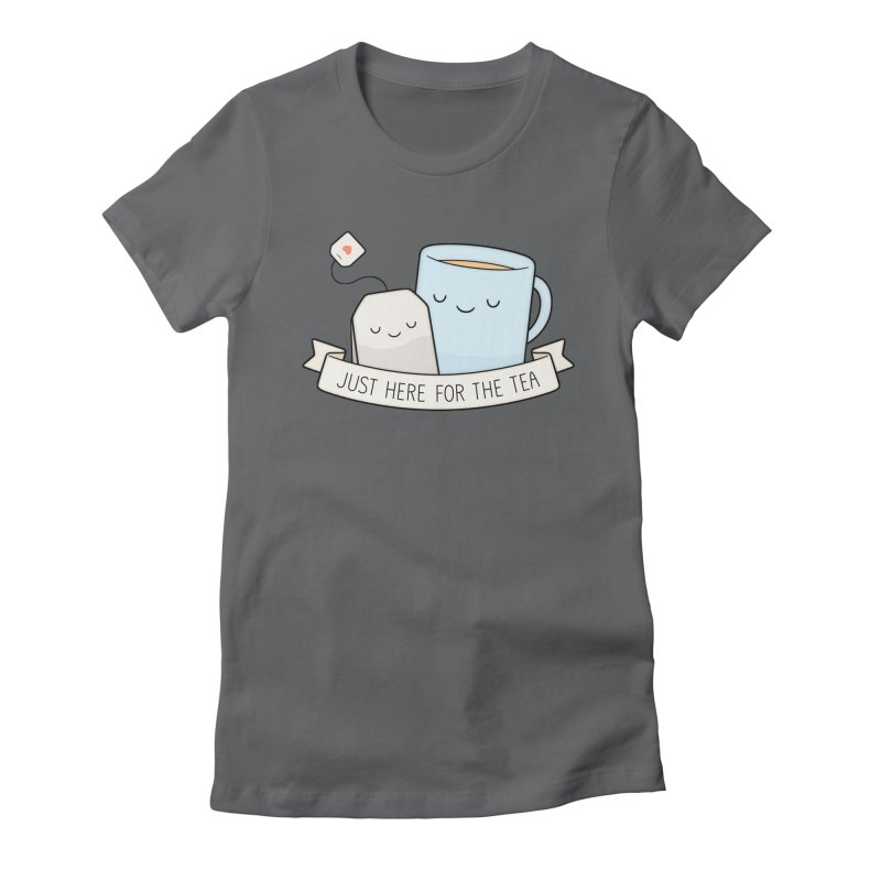 Just Here For The Tea Women's T-Shirt by Kim Vervuurt