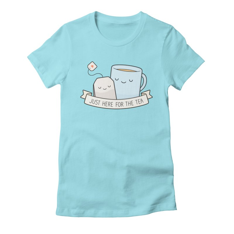 Just Here For The Tea Women's Fitted T-Shirt by Kim Vervuurt