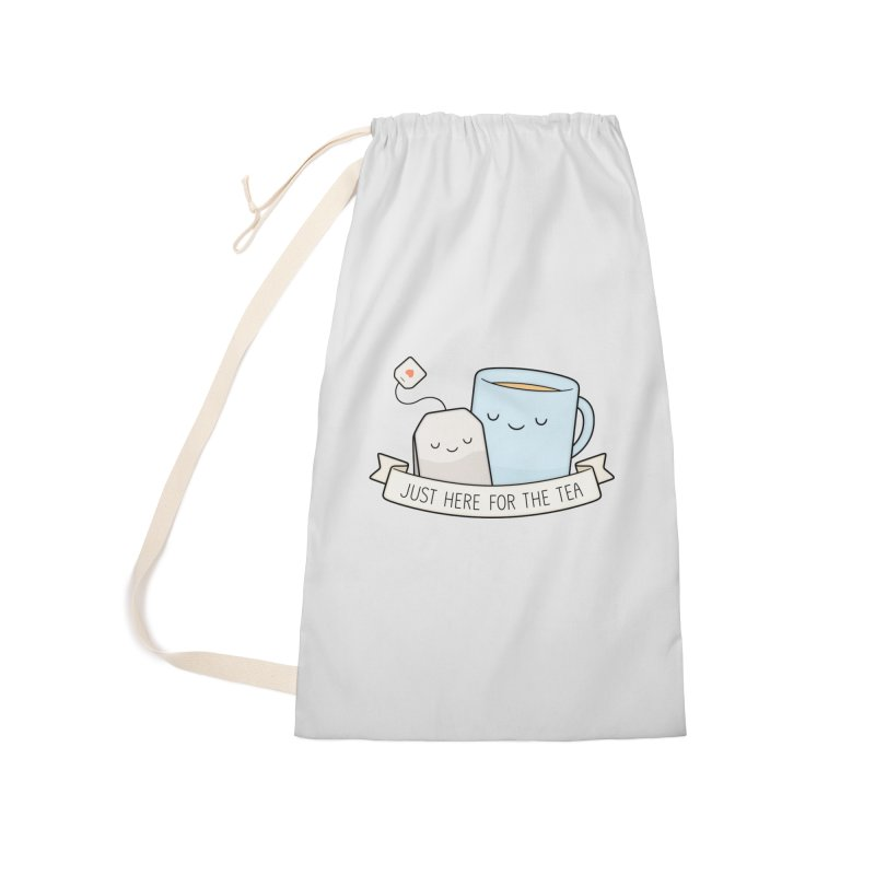 Just Here For The Tea Accessories Laundry Bag Bag by Kim Vervuurt