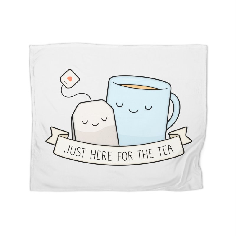 Just Here For The Tea Home Fleece Blanket Blanket by Kim Vervuurt