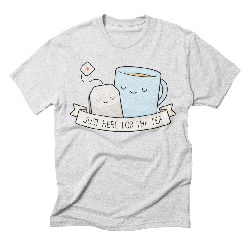 Just Here For The Tea Men's Triblend T-Shirt by Kim Vervuurt