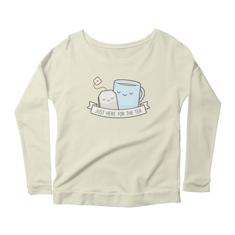 Just Here For The Tea Women's Longsleeve Scoopneck  by Kim Vervuurt